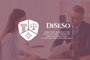 DiSeSo – Corso Executive in Diritto dei Servizi Socio-Sanitari e Socio-Assistenziali